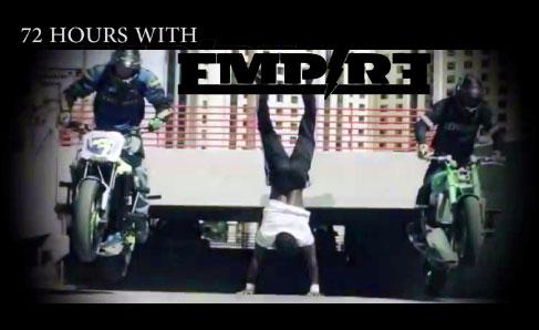 72 heures avec Empire…